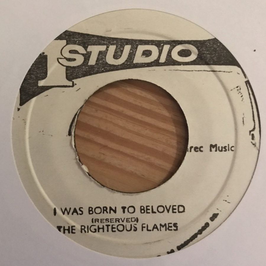 Righteous Flames I Was Born To Be Loved Born To Dub 7