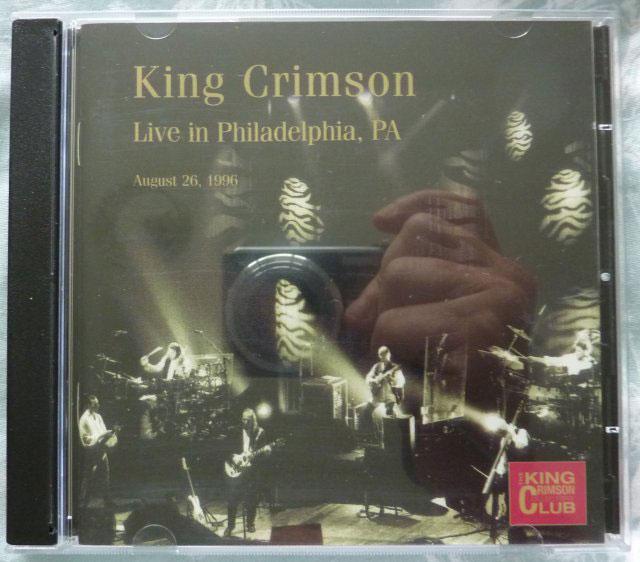 King Crimson Live In Philadelphia Pa August 26 1996 Cd