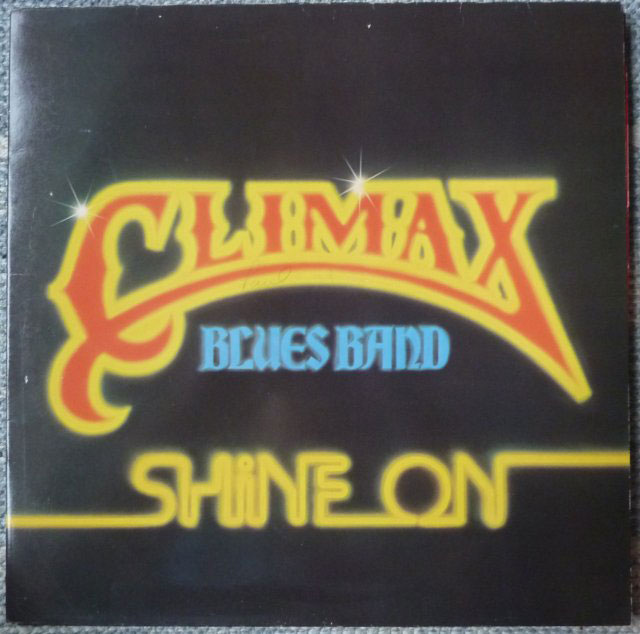 Climax Blues Band Shine On Lp Buy From Vinylnet