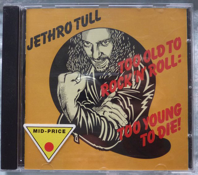 Jethro Tull Too Old To Rock N Roll Too Young To Die Cd